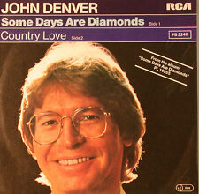 "JOHN DENVER - CERTAINS DAYS ARE DIAMANTS & COUNTRY LOVE 7"" SINGLE (F1117)"
