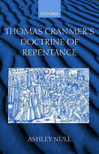 NEW Thomas Cranmer's Doctrine of Repentance: Renewing the Power to Love