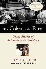 THE COBRA IN THE BARN - PETER EGAN TOM COTTER (PAPERBACK) NEW