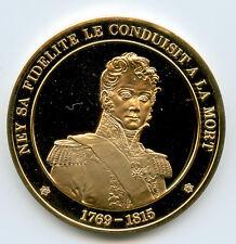 France Médaille vermeil Ney 1769-1815 Sa fidélité le conduisit à la mort