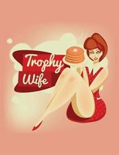 Trophy Wife Pin-Up Journal : Diary Blank Book Notebook Retro Vintage Curvy...