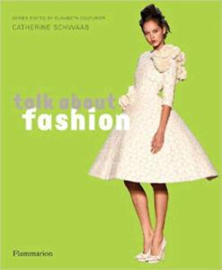 Talk About Fashion, New, Élisabeth Couturier,Catherine Schwaab Book