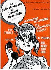 """BD - REVUE """"COLLECTIONNEUR DE BD no 33"""" (1982) ROY THOMAS / LOMBARD / AGGIE"""