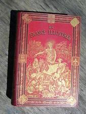 TBE CARTONNAGE MAGNIER LA FRANCE ILLUSTREE T V MALTE-BRUN GEOGRAPHIE CARTES 1884