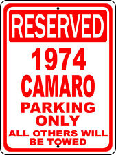 """1974 74 Camaro Chevy Novelty Reserved Parking Street Sign 12""""X18 Aluminum"""""""