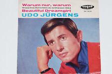 """UDO JÜRGENS -Warum Nur, Warum / Beautiful Dreamgirl- 7"""" 45 Vogue"""