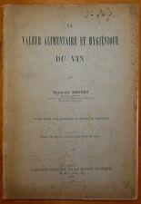BRUNET: La valeur alimentaire et hygiénique du vin / 1914