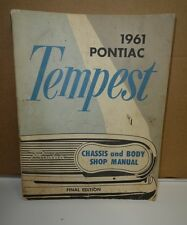 1961 Pontiac Tempest Chassis and Body Shop Service Manual - Final Edition