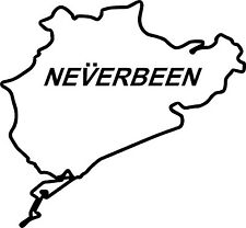 'Neverbeen' Nurburgring Vinyl Decal Sticker for Car/Window/Wall