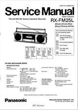 PANASONIC RX-FM25L RX FM25L - BOOMBOX - SERVICE MANUAL - REPAIR -