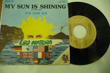 """LOU MATERA""""MY SUN IS SHINING(O SOLE MIO)-disco 45 giri RCA Italy 1976"""""""