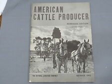Vintage AMERICAN CATTLE PRODUCER Nebraska Edition Magazine 1943 March Hereford