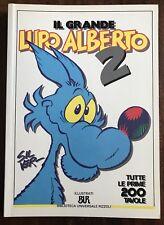 Il Grande LUPO ALBERTO 2 / Tutte le Prime 200 Tavole - BUR Rizzoli 1992 - 1a Ed.