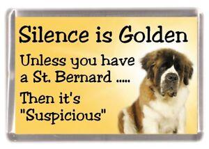 """St. Bernard Mountain Dog Fridge Magnet """"Silence is Golden ........"""" by Starprint"""