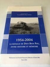 LA BATAILLE DE DIEN BIEN PHU,ENTRE HISTOIRE ET MEMOIRE 1954-2004 DE JOURNOUD