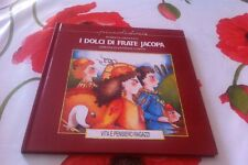 "PICCOLE STORIE di Roberta Grazzani ""I DOLCI DI FRATE JACOPA"""