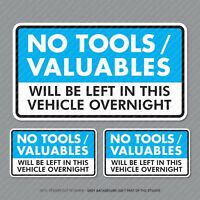 3 x No Tools Valuables Left In This Vehicle Overnight Stickers Van HGV - SKU5349