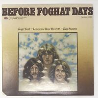 Before Foghat Days LP Vinyl Record Original First Pressing Sterling LC 50018