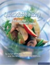 Quick & Healthy Recipes for Vibrant Living Whitaker PB