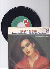 "Kelly Marie, Loving just for fun, G-/VG  7"" Single 999-310"