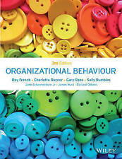 Organizational Behaviour by Ray French, Gary Rees, Charlotte Rayner, Sally...