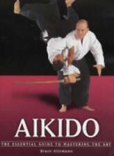 Aikido (Martial Arts) By Bruce Allemann