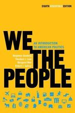 We the People : An Introduction to American Politics by Theodore J. Lowi,...
