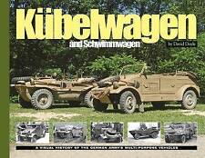 Kubelwagen/Schwimmwagen: A Visual History of the German Army's Multi-Purpose...