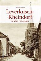 Leverkusen-Rheindorf NRW Stadt Geschichte Bildband Buch Fotos Archivbilder AK