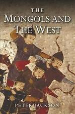 The Mongols and the West: 1221-1410 by Professor Peter Jackson (Paperback, 2005)