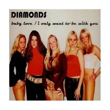 CDS DIAMONDS BABY LOVE/ I ONLY WANT TO BE WITH YOU 7350006761058