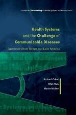 Health Systems and the Challenge of Communicable Disease : Experiences from...