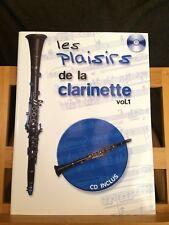 Les plaisirs de la clarinette volume 1 partition méthode éditions Choudens CD