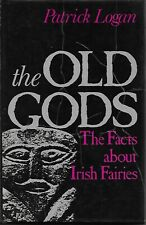 The Old Gods: The Facts about Irish Fairies Logan Faerie, Celtic Paganism