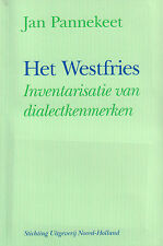 HET WESTFRIES (INVENTARISATIE VAN DIALECTKENMERKEN) + CASSETTE - J. Pannekeet