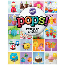 Wilton POPS Sweets on a Stick Cake Pop New Decorating Book Publication