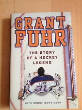 GRANT FUHR, THE STORY OF A HOCKEY LEGEND. 9780307362810