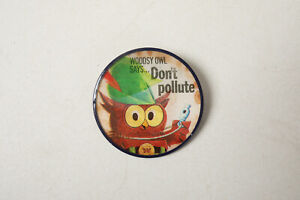 Woodsy Owl Says (R3B) Don't Polute Vintage Flicker Pinback Button Give a Hoot