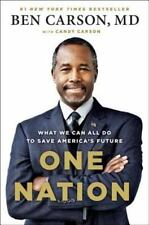 One Nation : What We Can All Do to Save America's Future by Candy Carson and Ben