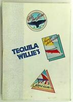 1988 Tequila Willie's Original Laminated Full Size Vintage Restaurant Menu