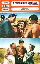 FICHE CINEMA : LA PRISONNIERE DU DESERT - Wayne,Hunter,Ford 1956 The Searchers