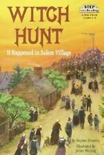 Witch Hunt: It Happened in Salem Village (Step into Reading) Krensky, Stephen P