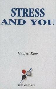 Stress & You  New Book Kaur, Gunjeet