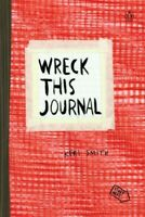 Wreck This Journal : To Create Is to Destroy, Paperback by Smith, Keri, Brand...