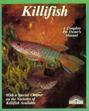 Killifish: A Complete Pet Owner's Manual