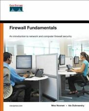 Firewall Fundamentals By Wes Noonan 2006