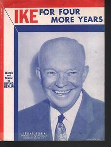 Ike For Four More Years 1956 Eisenhower Irving Berlin Sheet Music