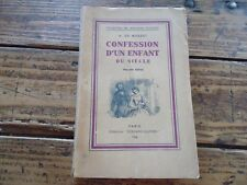 LITTERATURE - CONFESSION D'UN ENFANT DU SIECLE - A.DE MUSSET - 1936