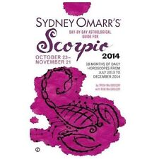 Sydney Omarr's Day-By-Day Astrological Guide for the Year 2014: Scorpio (Sydney