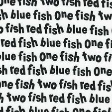 ONE FISH TWO FISH DR SEUSS BLACK & WHITE WORDS FABRIC